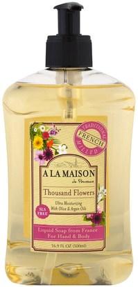 A La Maison de Provence, Hand & Body Soap, Thousand Flowers, 16.9 fl oz (500 ml) ,حمام، الجمال، حمام أرجان، الصابون