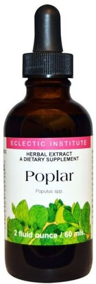 Eclectic Institute, Poplar, 2 fl oz (60 ml) ,الأعشاب، الحور