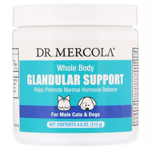 Dr. Mercola, Whole Body Glandular Support, For Male Cats & Dogs, 4.0 oz (113 g) فوائد