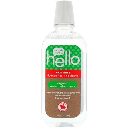 Hello, Kids Rinse, Fluoride Free + No Alcohol, Organic Watermelon Flavor, 16 fl oz (473 ml) فوائد