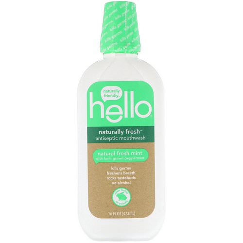 Hello, Naturally Fresh Antiseptic Mouthwash, Natural Fresh Mint, 16 fl oz (473 ml) فوائد