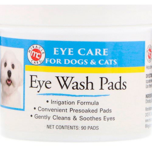 Miracle Care, Eye Care, Eye Wash Pads, For Dogs & Cats, 90 Pads فوائد